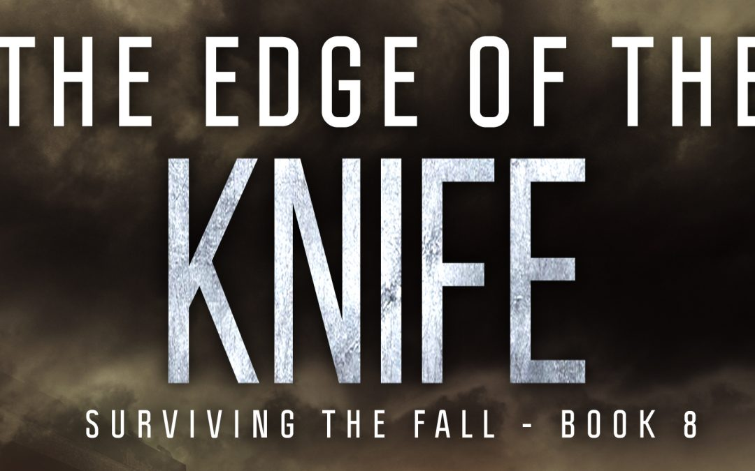 Excerpt from Surviving the Fall #8: The Edge of the Knife